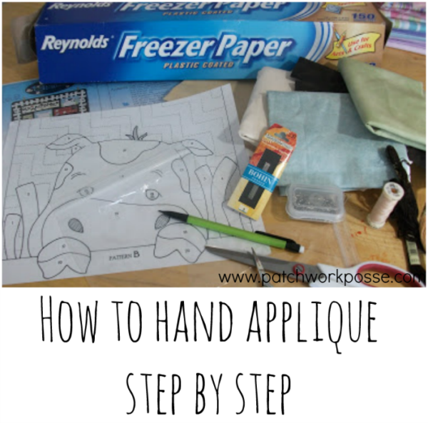 how to hand applique - interesting and it uses freezer paper. need to give this a try