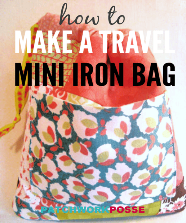 Sew an iron bag using your UFO Quilt Blocks! This iron cover is perfect for a mini iron and is a great way to haul around to sewing retreats.