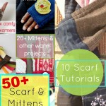 50 plus scarf and mittens tutorials | patchwork posse | easy sewing projects and free quilt patterns