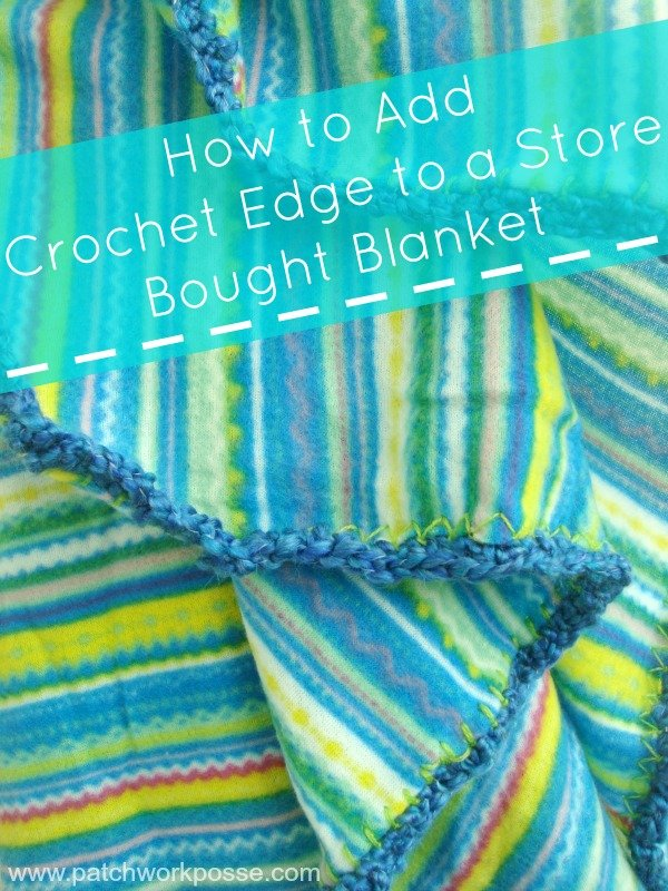 crochet edge blanket tutorial | patchwork posse #crochet