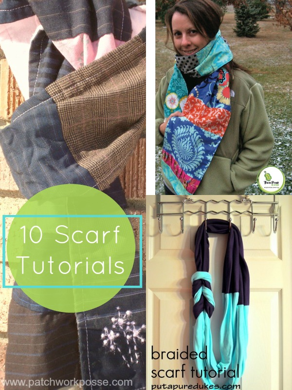 scarf tutorials | patchwork posse | easy sewing projects and free quilt patterns