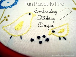 fun places to find embroidery stitching designs and tutorials   patchwork posse #stitchery #embroidery