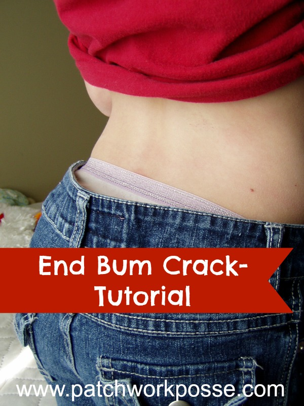 end bum crack elastic in waist tutorial patchwork posse