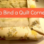 How to Bind a Quilt -Corners