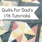 quilt for dad- 16 tutorials/ patchwork posse