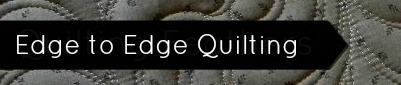 edge to edge machine quilting