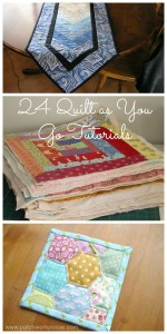 24 quilt as you go tutorials / patchworkposse.com #quilt #tutorial