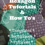Learn how to sew hexagons. Free templates, techniques and tutorials | Patchwork Posse