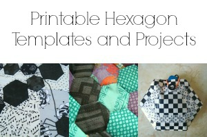 Printable Hexagon Templates and Projects