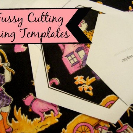 Fussy Cutting Using Templates