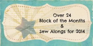 Block of the Months and Sew Alongs for 24 a collection of over 24! patchwork posse