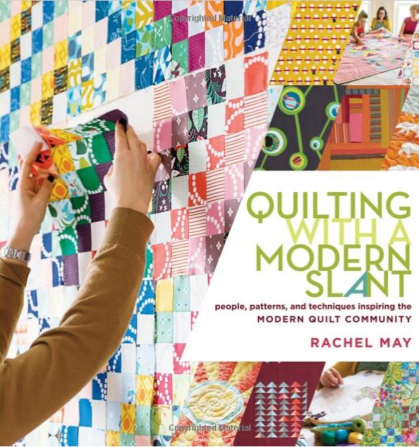 Quilting with a Modern Slant Quilt Book Review | patchworkposse.com