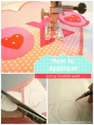how to applique using fusible web | patchwork posse