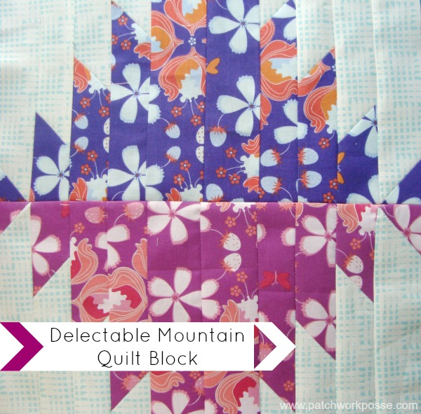 delectable mountai quilt block | round robin | patchwork posse #quilting #quiltblock