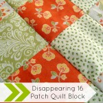 disappearing 16 patch quilt block tutorial | patchworkposse