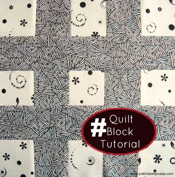hashtag quilt block tutorial | patchwork posse