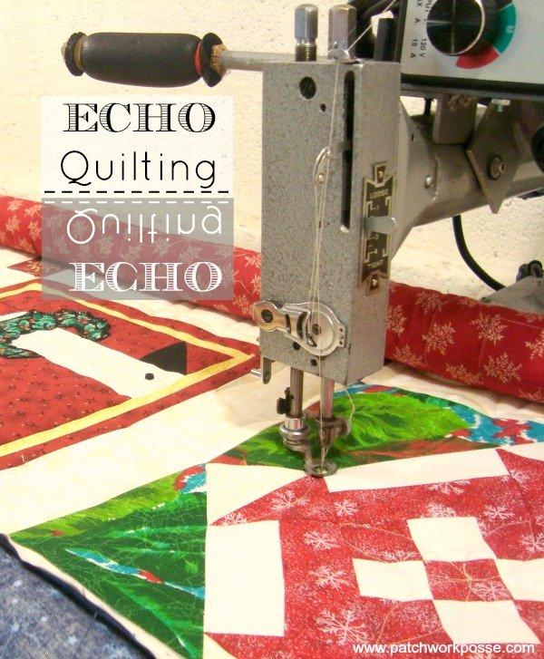 echo quilting tutorial | patchwork posse