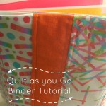 3 Ring Binder Cover Tutorial- Quilt as You Go Technique