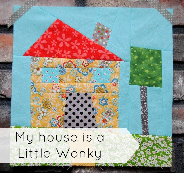 Wonky House Quilt Block | Round Robin Quilt Along | patchwork posse