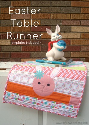 easter table runner tutorial | patchwork posse #easter #quiltasyougo