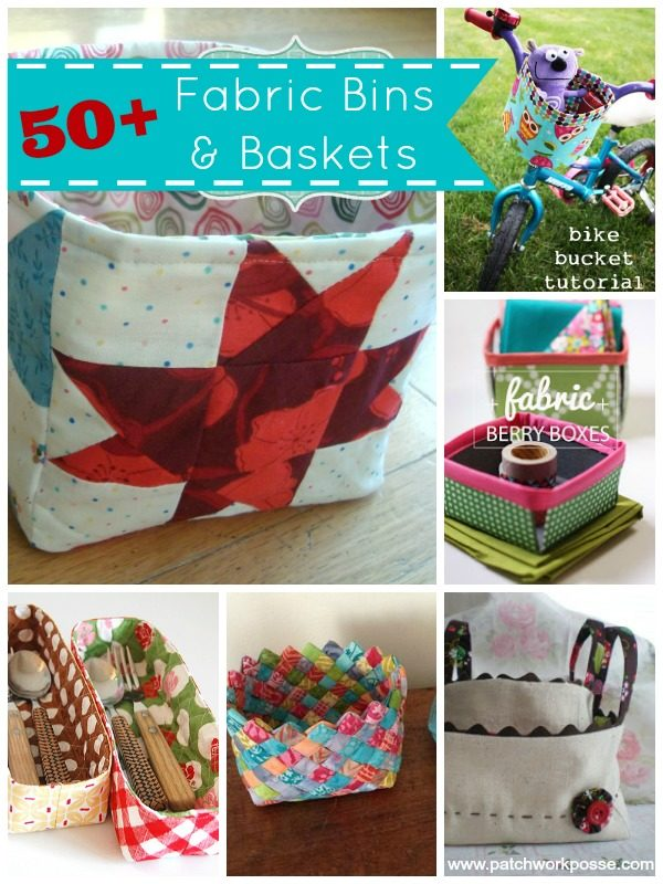 Sew up fabric baskets and bins for quick and easy storage. This round up features over 50 fabric baskets and bins tutorials. | patchwork posse #fabricbins #easysewingprojects