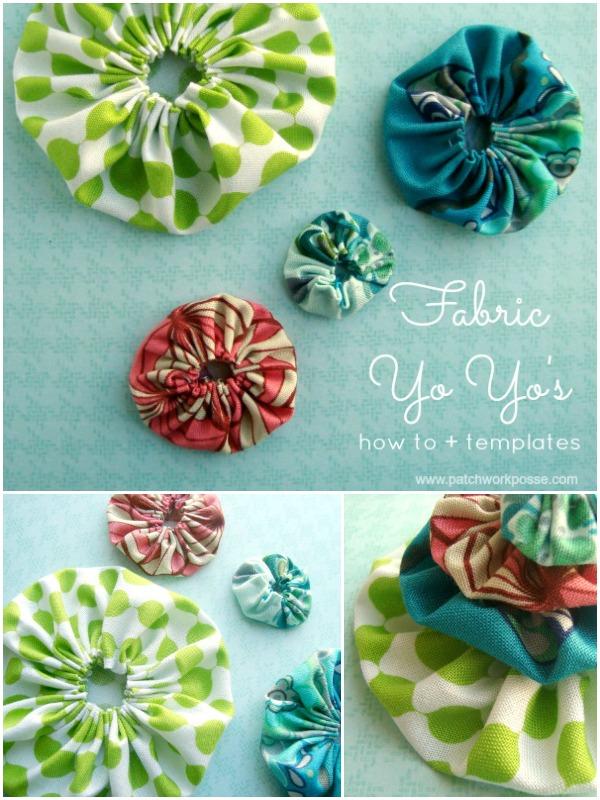 fabric yo yo tutorial with printable templates | patchwork posse #fabricyoyo #freepattern