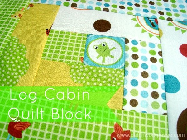 how to sew a log cabin quilt block | patchwork Posse
