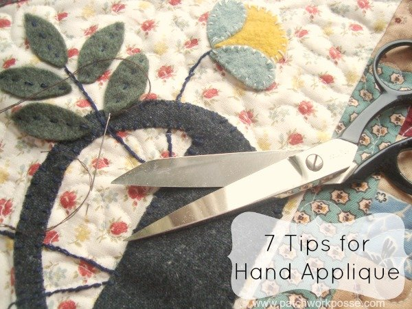 How to Applique by Hand – 7 Tips and Tricks