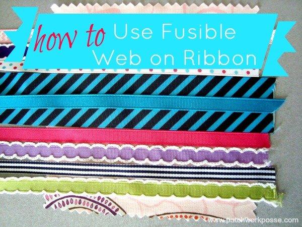 Using fusible Web on Ribbon
