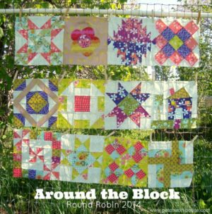 Around the Block Round Robin | patchwork posse #quiltalong