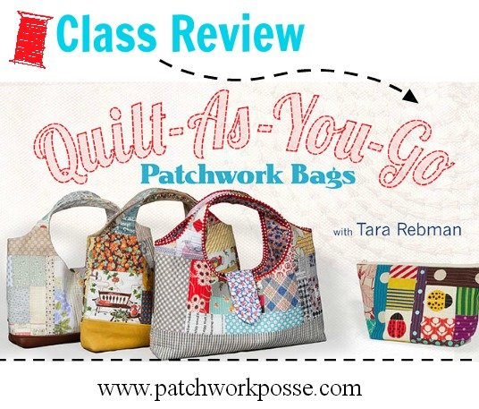 quilt as you go online sewing class  review | patchworkposse