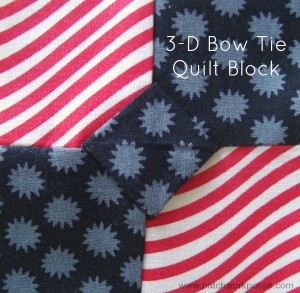 3 D Bow Tie Quilt Block Tutorial | patchworkposse | free tutorials and easy sewing projects