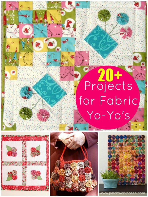 Over 20 fabric yoyo projects and tutorials | patchworkposse | easy sewing projects and free quilt patterns