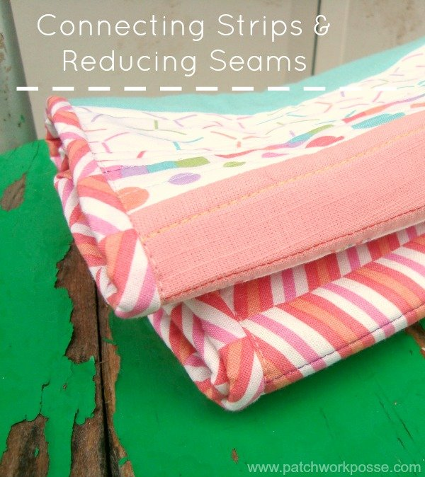 How to sew strips together to reduce seam bulk | patchwork posse