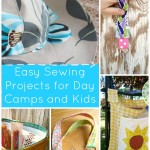 Easy Sewing Projects for Daycamps and Kids