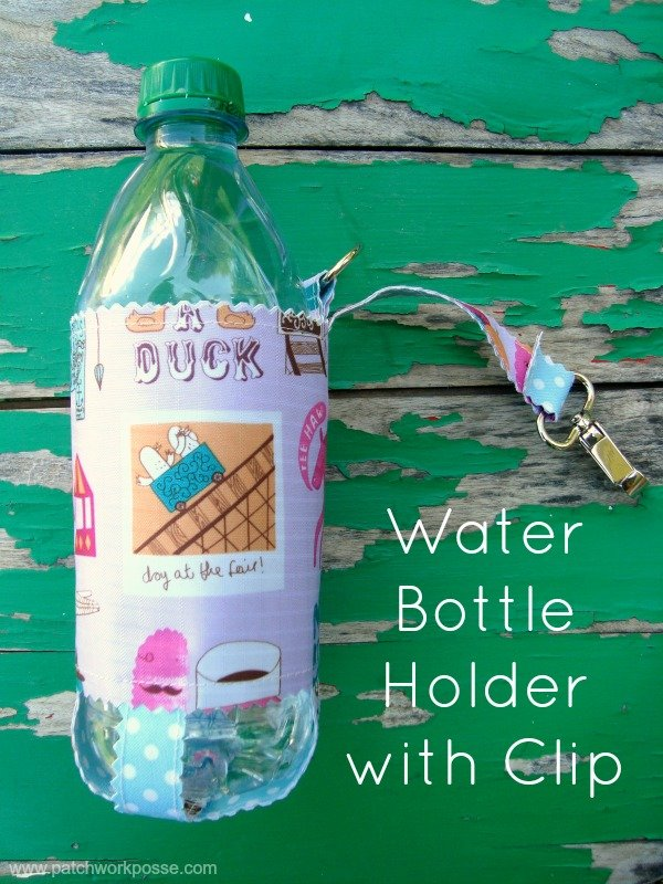 water bottle holder with clip | patchwork posse | easy sewing projects and free quilt patterns