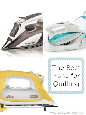 best irons for quilting - my top pics and why they are the best