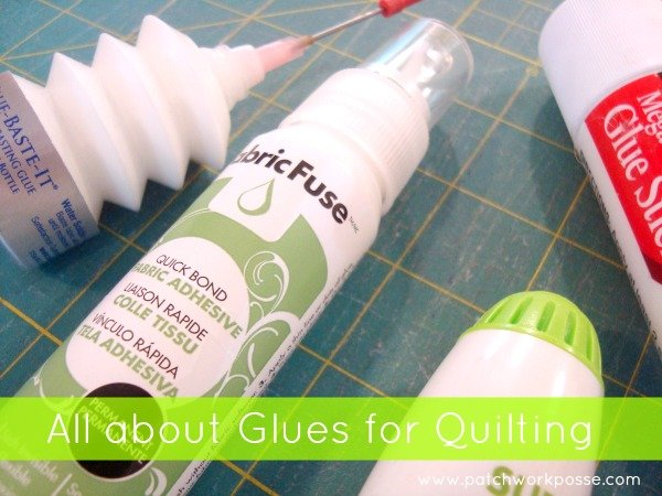 All about glues for quilting | patchwork posse