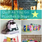18 quilt as you go bag & pouch tutorials | patchworkposse | easy sewing projects and free quilt tutorials