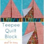 Teepee Quilt Block Tutorial