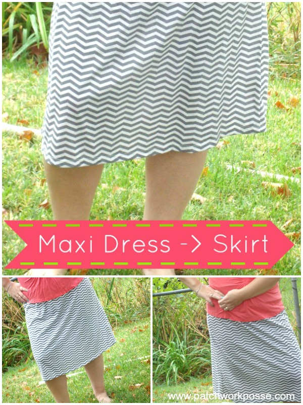 maxi dress to skirt tutorial | patchwork posse #maxidress #easysewingprojects