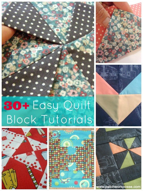 30+ easy quilt block tutorials | patchwork posse