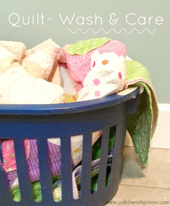 Quilt- Wash and Care | patchworkposse #quilting #sewing #wash