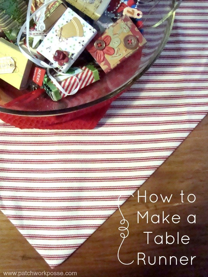 How to Make a Table Runner  (30 minutes or less)