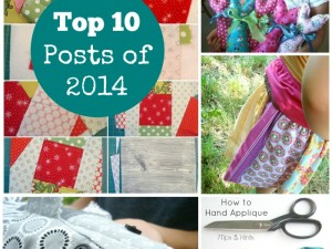 top 10 posts of 2014 |PatchworkPosse #quilt #freetutorial