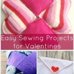 Simple and Quick Sewing Valentines Projects