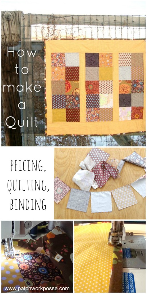 how to make a quilt -piecing quiltling binding | PatchworkPosse #quiltalong #sewing #patchwork Learn how to sew a quilt from the beginning to the end.