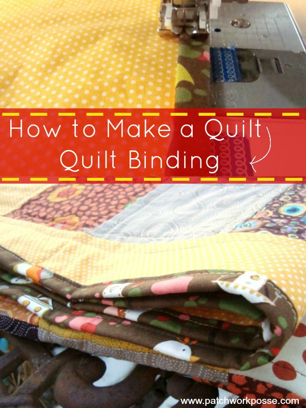 how to make a quilt binding | PatchworkPosse #quilting Learn how to finish your quilt with binding.  This is part of the how to make a quilt series. Great for beginners!