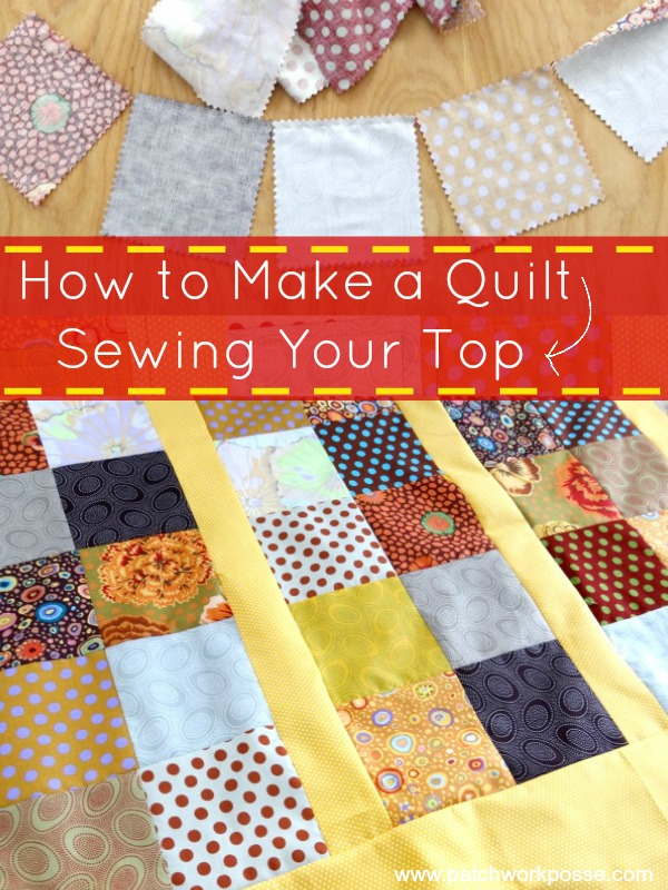 How to make a quilt | PatchworkPosse #quilt #sewalong Learn how to keep your seams straight and chain piece. Great quilt for beginners.