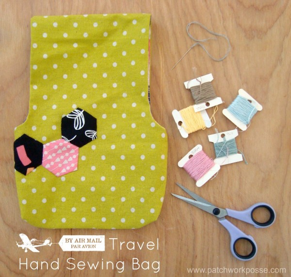 hand sewing travel bag | PatchworkPosse #sewingproject #bagtutorial #handsewing